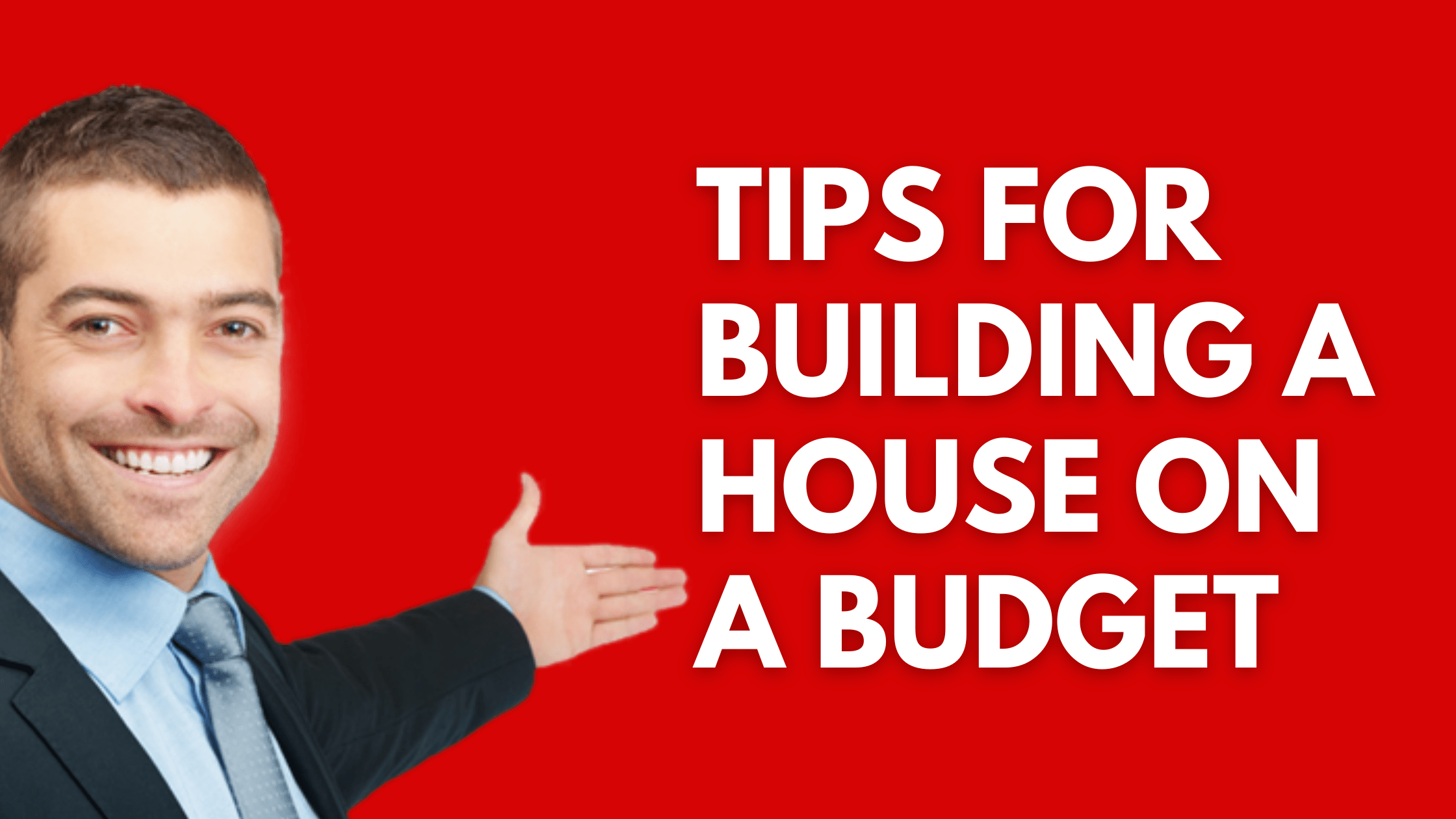 tips for building a house on a budget