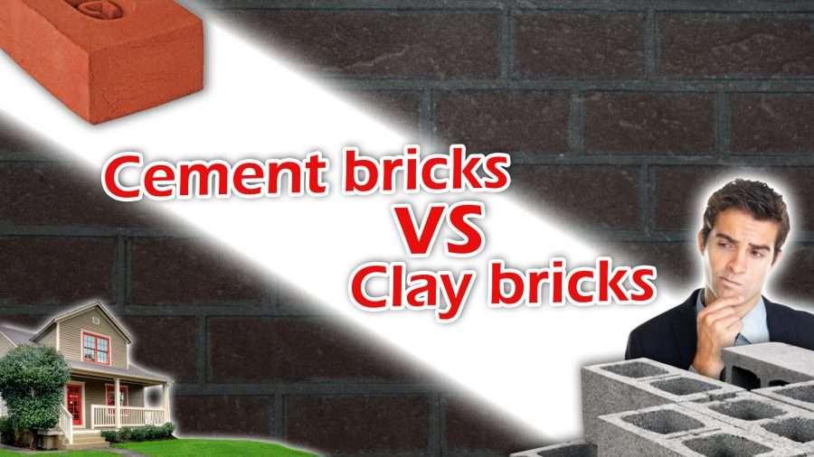 Cement bricks vs Clay bricks?