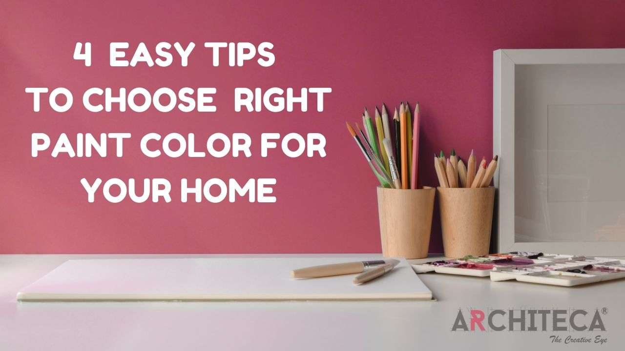how to choose a right paint color for your new home