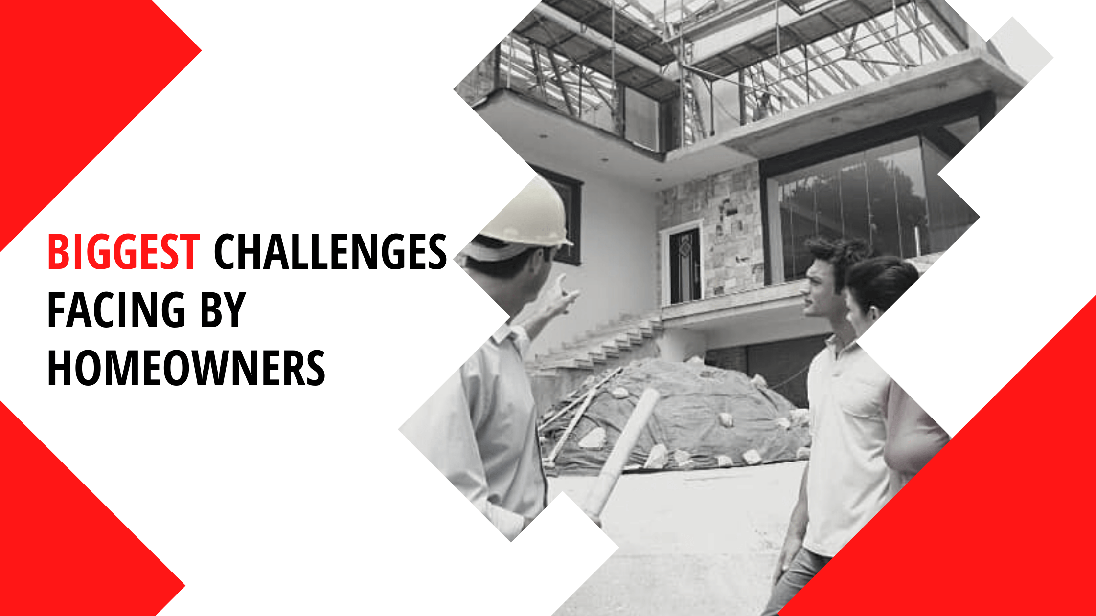 challenges facing by homeowners